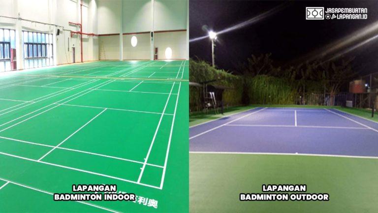 rincian anggaran lapangan badminton indoor dan outdoor